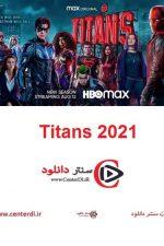 دانلود کامل فصل سوم سریال تایتان ها Titans 2021