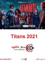دانلود کامل فصل سوم سریال تایتان ها زیرنویس فارسی  Titans 2021