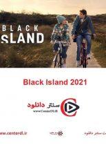 دانلود فیلم جزیره سیاه Black Island 2021