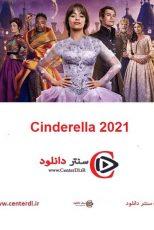 دانلود فیلم سیندرلا ۲ Cinderella 2021