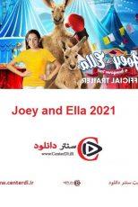 دانلود فیلم جوی و الا Joey and Ella 2021 با دوبله فارسی