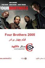 دانلود فیلم چهار برادر زیرنویس فارسی Four Brothers 2005