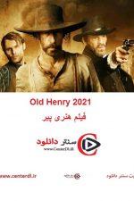 دانلود فیلم هنری پیر زیرنویس فارسی Old Henry 2021