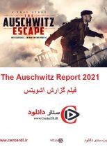 دانلود فیلم گزارش آشویتس زیرنویس فارسی The Auschwitz Report 2021