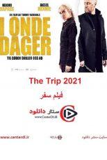 دانلود فیلم سفر زیرنویس فارسی The Trip 2021